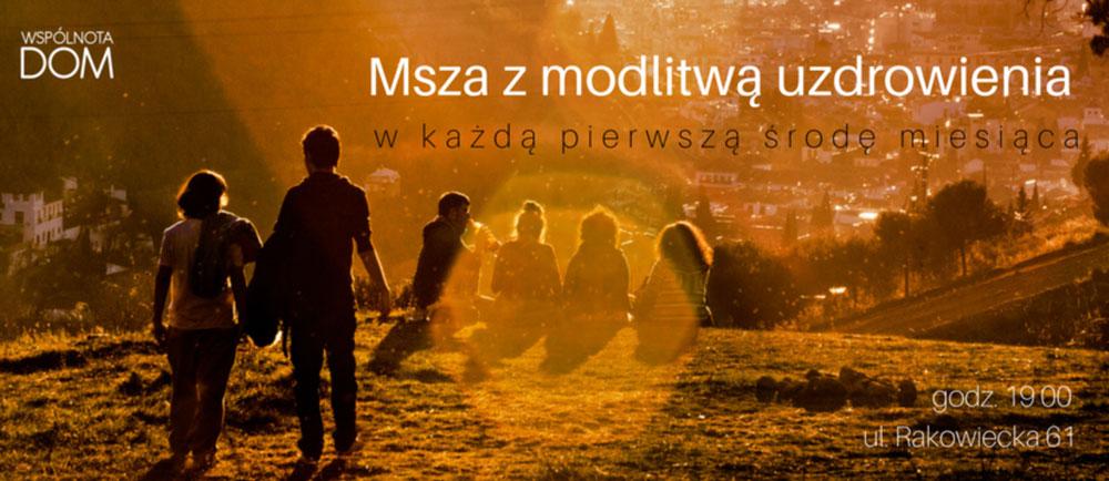Msza z modlitwą o uzdrowienie - Warszawa, Stary Mokotów